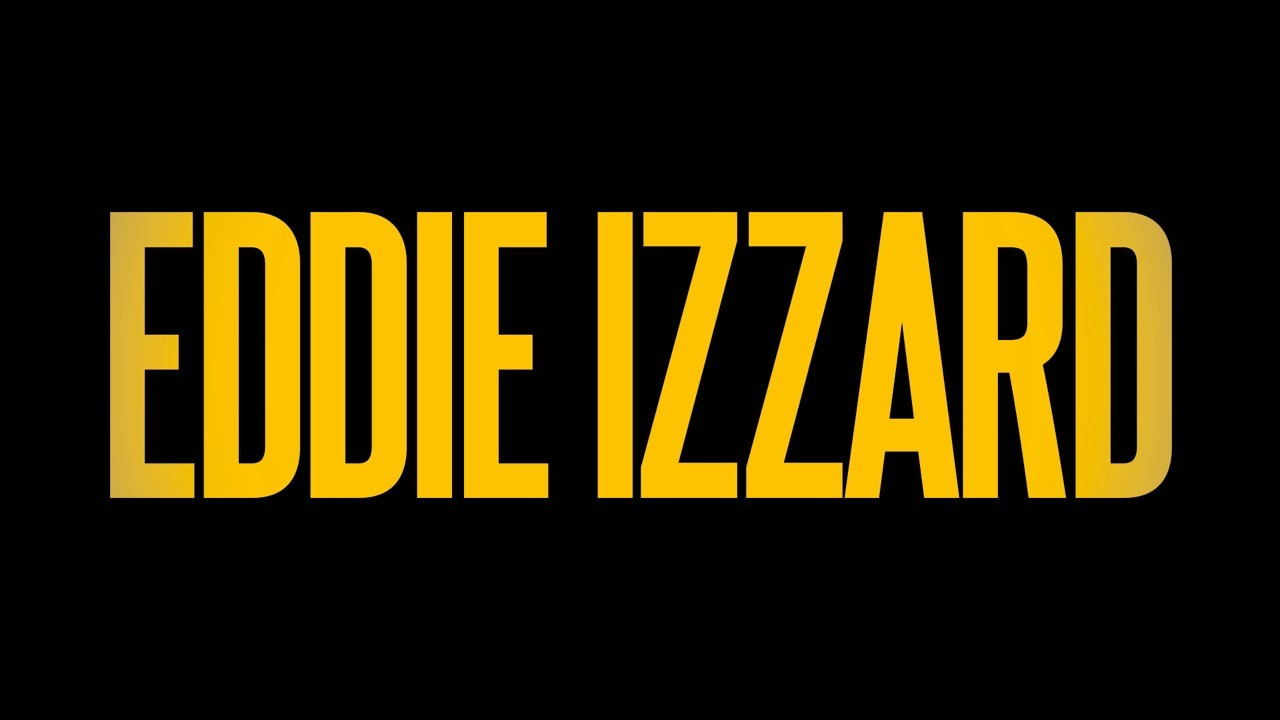 Eddie Izzard comedy